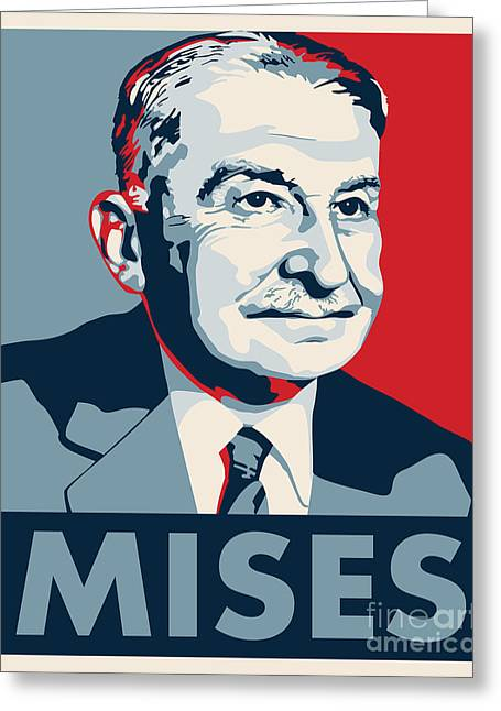Conservative Digital Art Greeting Cards - Ludwig von Mises Greeting Card by John L