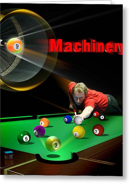 Eightball Greeting Cards - Machinery Greeting Card by Draw Shots