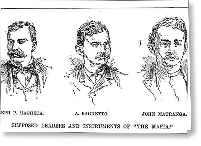 Engraving Greeting Cards - MAFIA LEADERS, c1890 Greeting Card by Granger