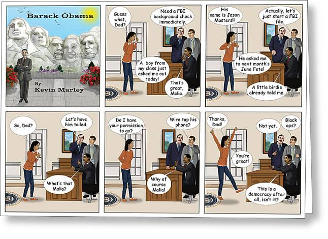 Michelle Obama Digital Greeting Cards - Malia Going On Her First Date Greeting Card by Kevin  Marley