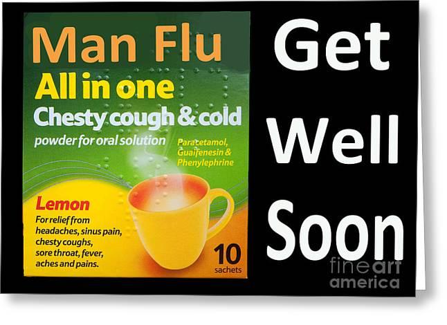Get Well Soon Greeting Cards - Man Flu Sympathy  Greeting Card by Rob Hawkins