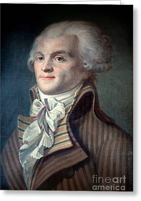 French Leaders Greeting Cards - MAXIMILIEN de ROBESPIERRE Greeting Card by Granger