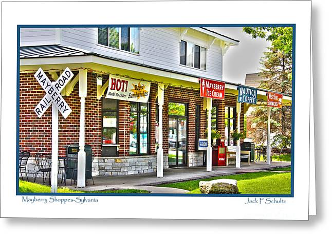 Mayberry Greeting Cards - Mayberry Shoppes in Sylvania Greeting Card by Jack Schultz