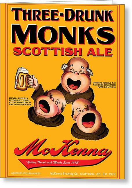 Mckenna Three Drunk Monks Greeting Card by John OBrien
