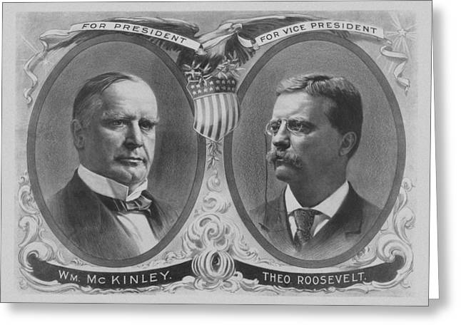 Vice Presidents Greeting Cards - McKinley and Roosevelt Election Poster Greeting Card by War Is Hell Store