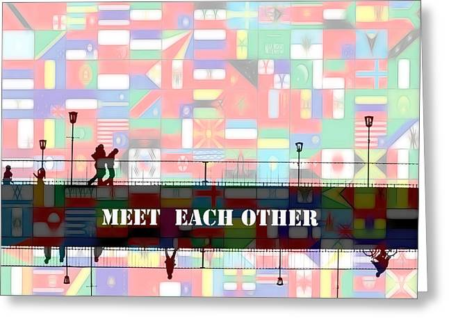 Help Others Greeting Cards - Meet Each Other Greeting Card by Stefan Kuhn