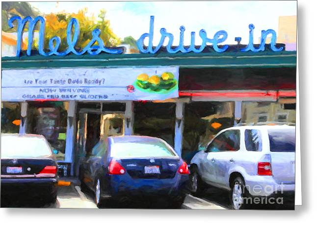 Mel's Drive-in Diner In San Francisco - 5d18014 - Painterly Greeting Card by Wingsdomain Art and Photography