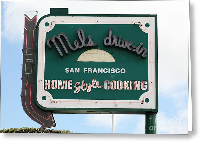 Mels Drive In Greeting Cards - Mels Drive-in Diner Sign in San Francisco - 5D18046 Greeting Card by Wingsdomain Art and Photography