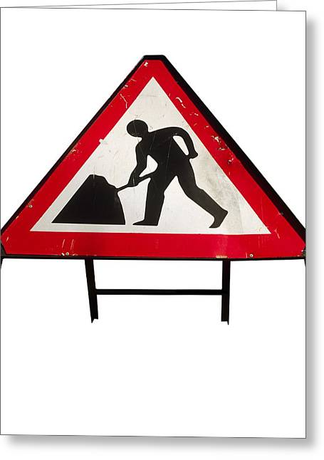 Advise Greeting Cards - Men At Work Sign Greeting Card by Kevin Curtis