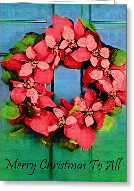 Festivities Digital Art Greeting Cards - Merry Christmas To All Poinsettia Wreath Greeting Card by Kathy Clark