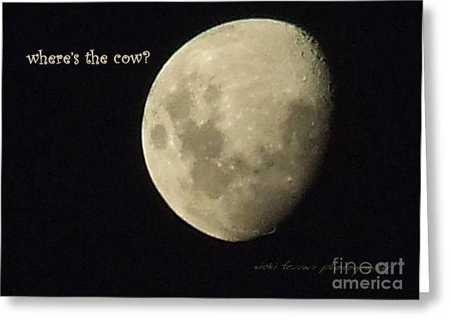 Moon Missing Cow Greeting Card by Vicki Ferrari