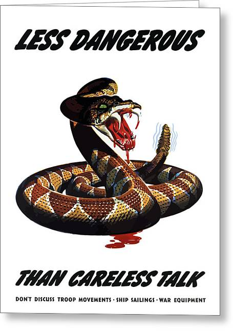Careless Talk Greeting Cards - More Dangerous Than A Rattlesnake Greeting Card by War Is Hell Store