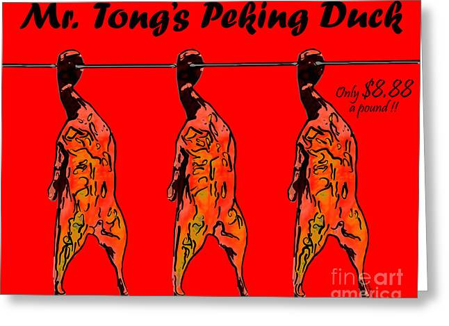 Food Digital Greeting Cards - Mr Tongs Peking Duck Greeting Card by Wingsdomain Art and Photography