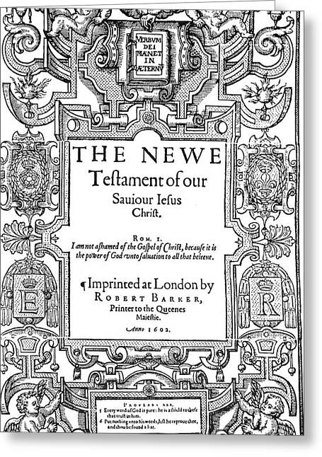 New Testament, 1602 Greeting Card by Granger