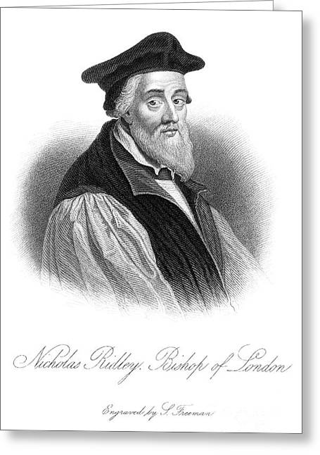 Reformer Greeting Cards - Nicholas Ridley (1500-1555) Greeting Card by Granger