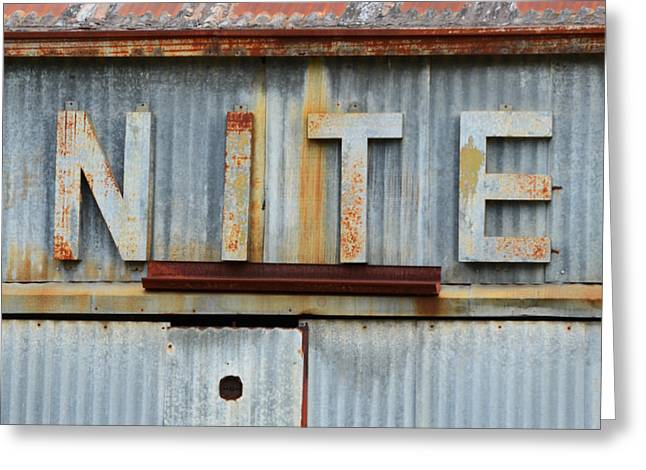 Bedtime Greeting Cards - NITE Rusty Metal Sign Greeting Card by Nikki Marie Smith