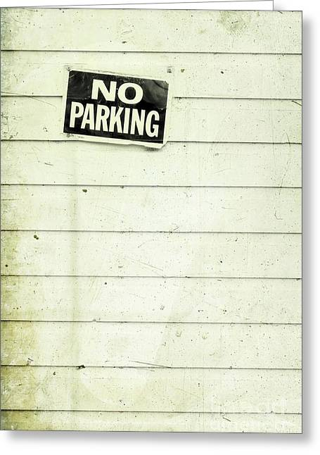 Parking Greeting Cards - No Parking Greeting Card by Priska Wettstein