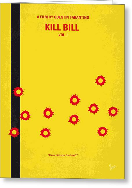 Movie Art Greeting Cards - No048 My Kill Bill -part 1 minimal movie poster Greeting Card by Chungkong Art