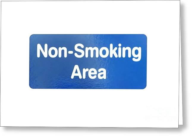Quite Greeting Cards - Non Smoking Area Greeting Card by Henrik Lehnerer