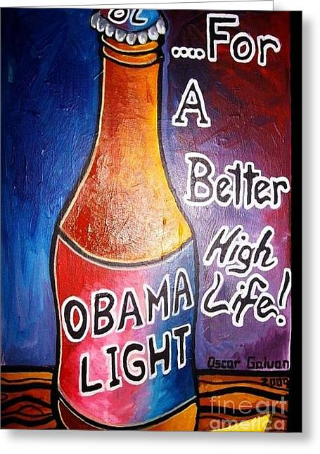 Barrack-obama Greeting Cards - Obama Light Greeting Card by Oscar Galvan