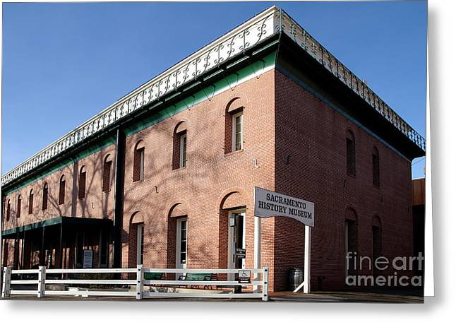 Old Sacramento Greeting Cards - Old Sacramento California . Sacramento History Museum . 7D11700 Greeting Card by Wingsdomain Art and Photography