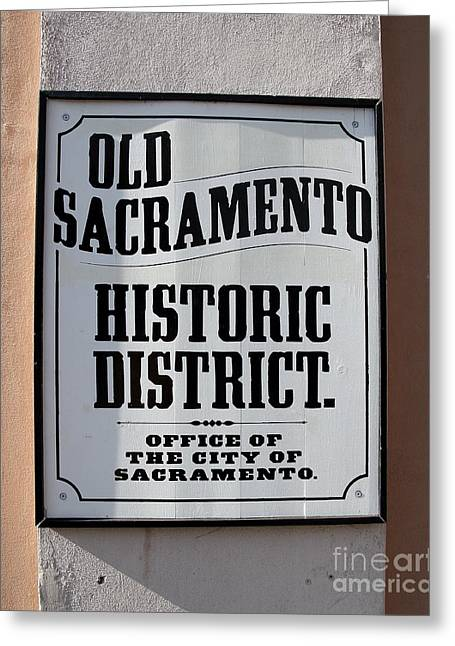 Old Sacramento Greeting Cards - Old Sacramento Historic District Sign . 7D11483 Greeting Card by Wingsdomain Art and Photography