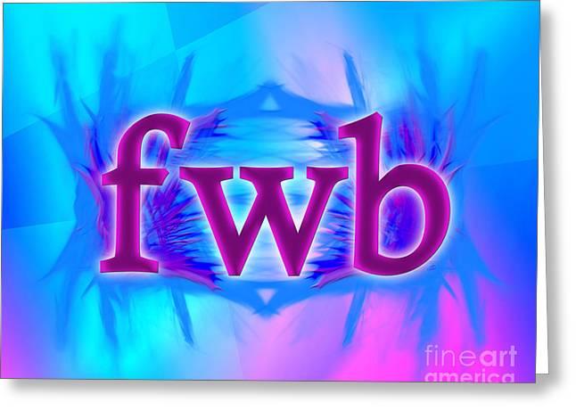 Linda Seacord Greeting Cards - OMG fwb Greeting Card by Linda Seacord