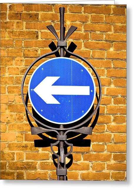Signpost Greeting Cards - One way sign Greeting Card by Tom Gowanlock