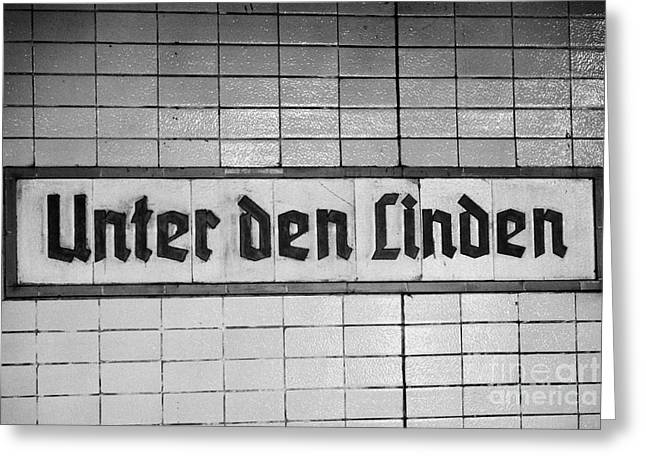 U-bahn Photographs Greeting Cards - original 1930s Unter den Linden Berlin U-bahn underground railway station name plate berlin germany Greeting Card by Joe Fox