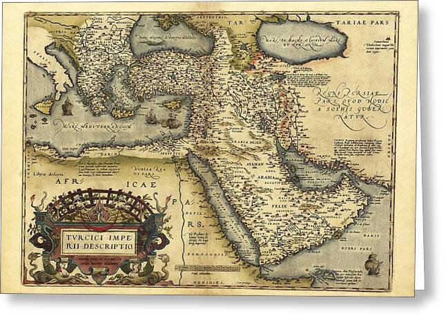 Imperia Greeting Cards - Orteliuss Map Of Ottoman Empire, 1570 Greeting Card by Library Of Congress, Geography And Map Division