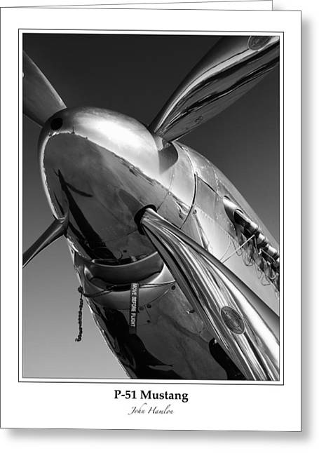 Propeller Photographs Greeting Cards - P-51 Mustang - Bordered Greeting Card by John Hamlon