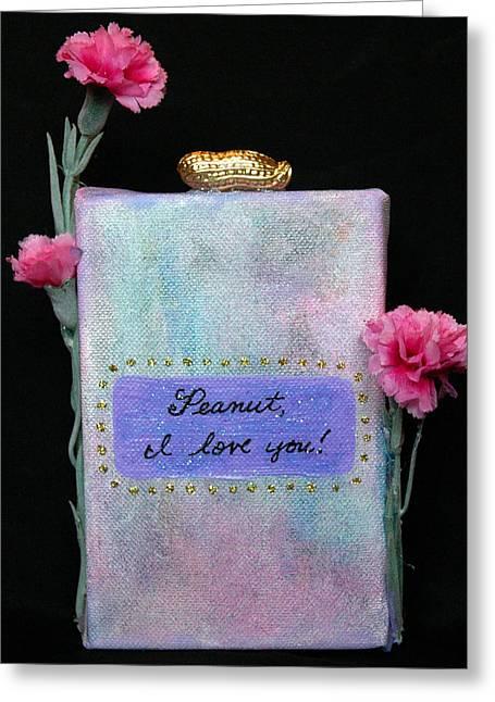 Affirmation Greeting Cards - Peanut I Love You Greeting Card by Paula Brett