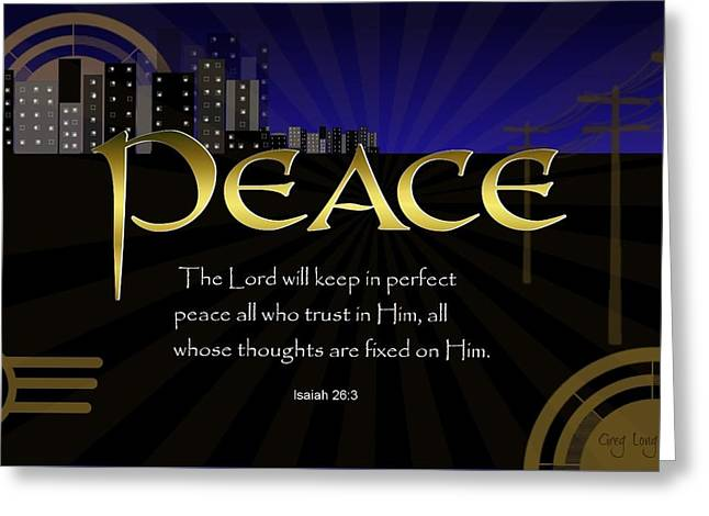 Bible Greeting Cards - Perfect Peace Greeting Card by Greg Long