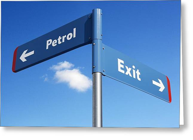 Exit Sign Greeting Cards - Petrol And Exit Signs Greeting Card by Mark Sykes