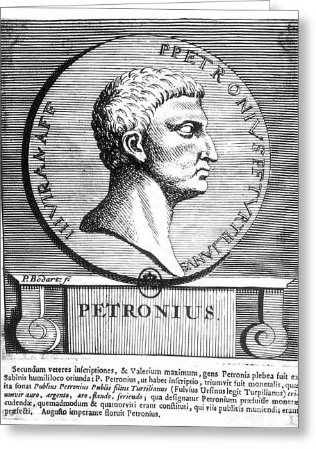 Texting Greeting Cards - PETRONIUS (d.66 A.D.) Greeting Card by Granger