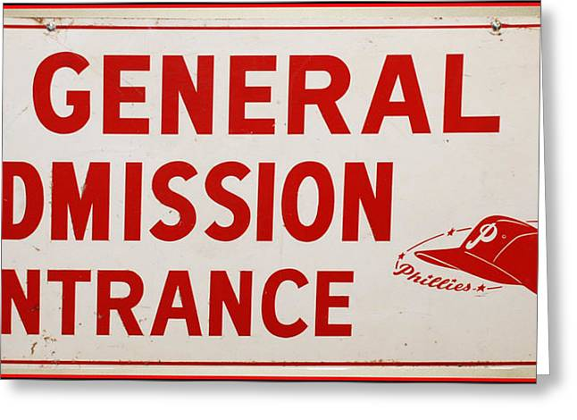 Phillies General Admission Sign from Connie Mack Stadium Greeting Card by Bill Cannon