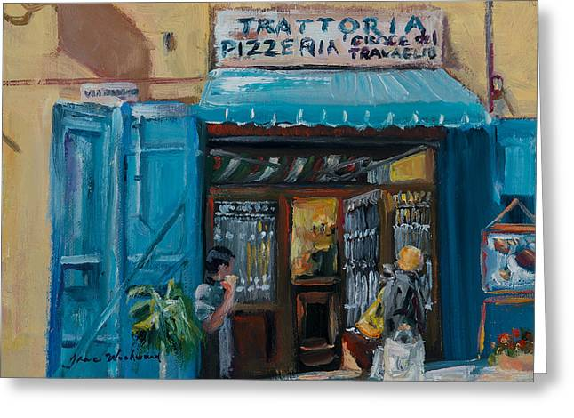 Italian Street Greeting Cards - Pizzaria - Cortona Greeting Card by Jane Woodward