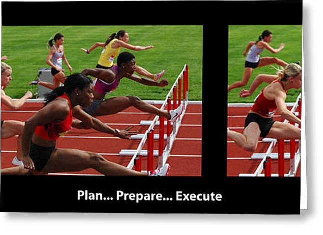 Captions Greeting Cards - Plan Prepare Execute With Caption Greeting Card by Bob Christopher