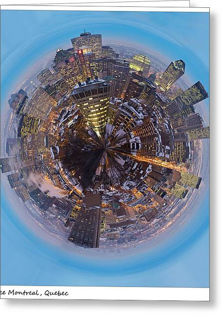 360 Greeting Cards - Planet Wee Montreal Quebec Greeting Card by Nikki Marie Smith