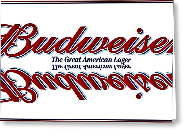 Anheuser-busch Greeting Cards - Please Just Call Me Bud Greeting Card by DigiArt Diaries by Vicky B Fuller