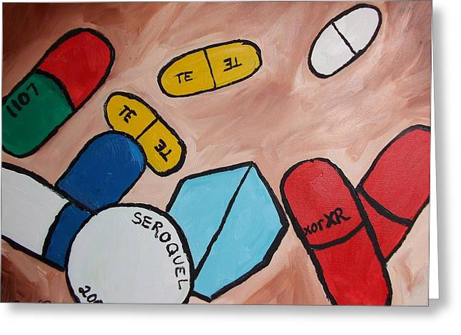 Psychiatric Greeting Cards - Portrait of My Pills Greeting Card by Janel Bragg