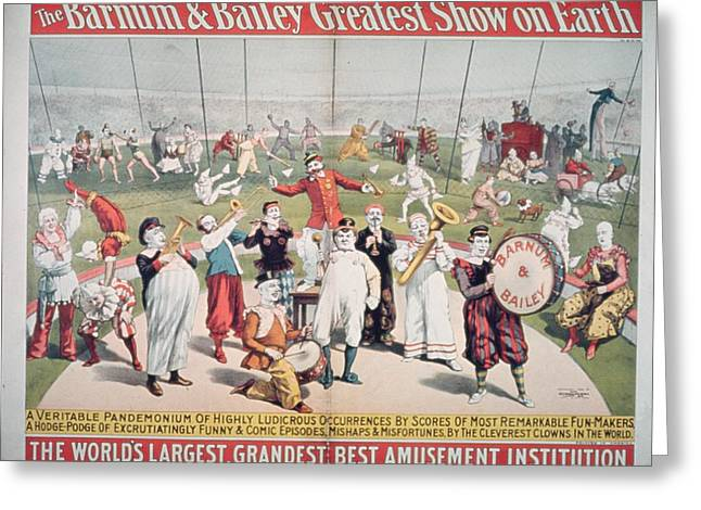 American School; (19th Century) Greeting Cards - Poster advertising the Barnum and Bailey Greatest Show on Earth Greeting Card by American School