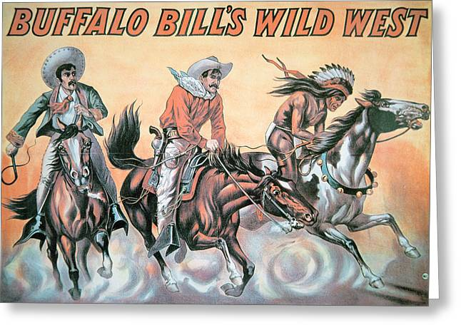 Horse Whip Greeting Cards - Poster for Buffalo Bills Wild West Show Greeting Card by American School