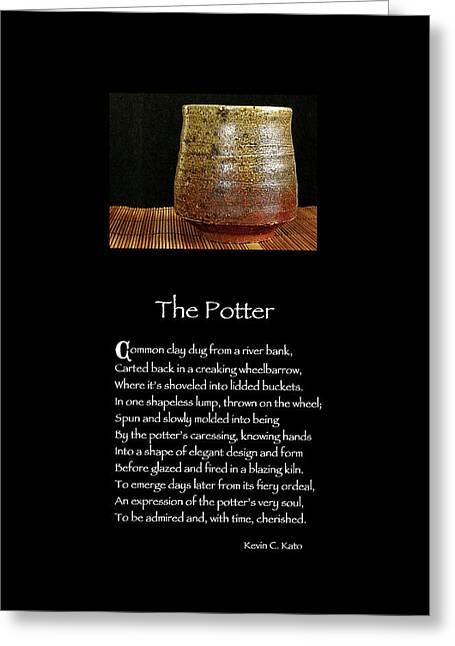 Original Pottery Greeting Cards - Poster Poem - The Potter Greeting Card by Poetic Expressions