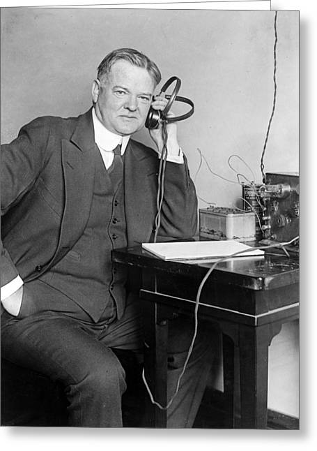 American Politician Greeting Cards - President Herbert Hoover listens to the radio Greeting Card by International  Images