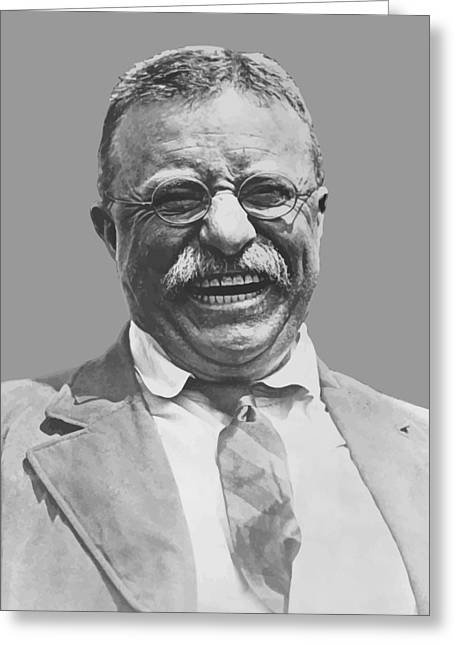 Spanish Greeting Cards - President Teddy Roosevelt Greeting Card by War Is Hell Store