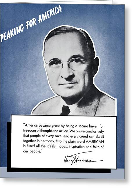 Democrat Greeting Cards - President Truman Speaking For America Greeting Card by War Is Hell Store
