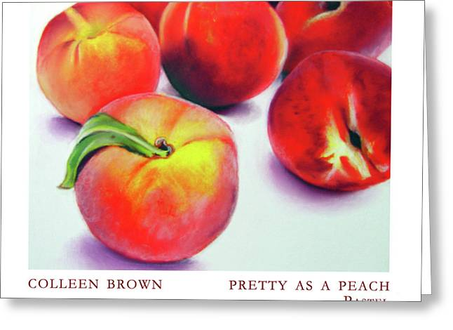 Peaches Pastels Greeting Cards - Pretty as a Peach Greeting Card by Colleen Brown