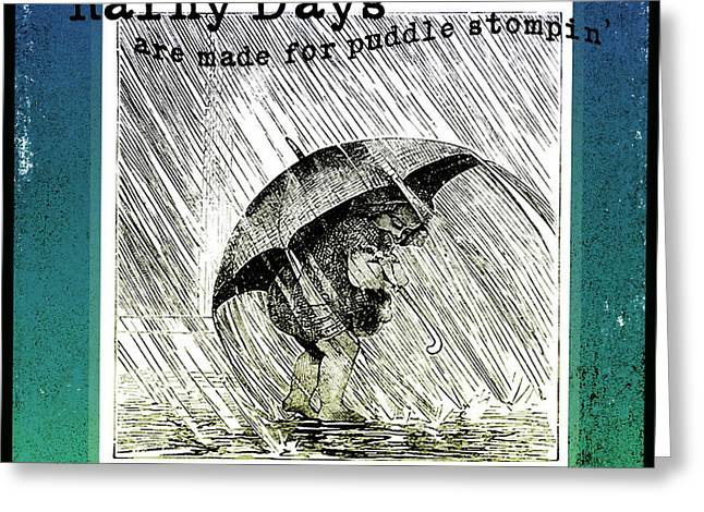 Puddle Mixed Media Greeting Cards - Puddle Stompin Days Greeting Card by Bonnie Bruno