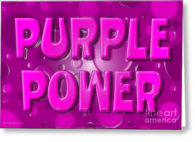 Cristopher Ernest Greeting Cards - Purple Power Greeting Card by Cristophers Dream Artistry